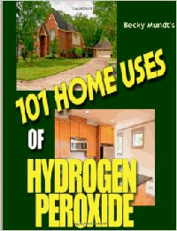 101 uses of hydrogen peroxide