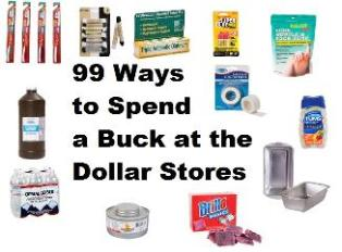 99 Ways to spend a buck at the dollar stores