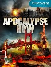 Prepper movie: Apocalypse how