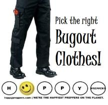 Pick the right Bugout Clothes