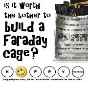 Is it worth it to build a Faraday cage