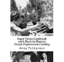 Hard times cookbook -  Great Depression cooking