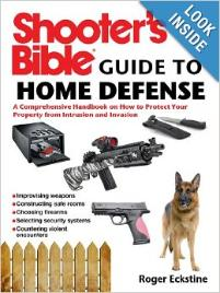 Shooters bible: guide to home defense