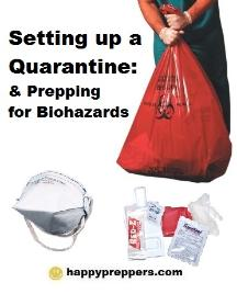 Setting up a quarantine