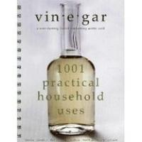 1001 Vinegar practical uses