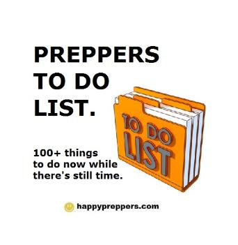 Prepper TO DO list