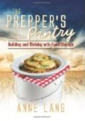 The Prepper's Pantry by Anne Lang