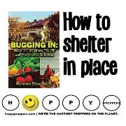 How to shelter in place