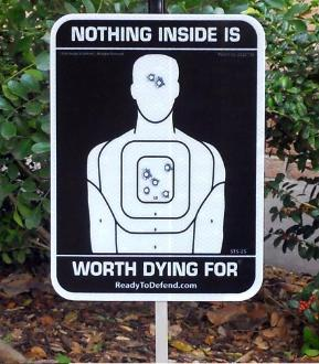 home defense  - nothing is worth dying for sign