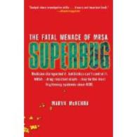 The fatal menace of the SuperBug