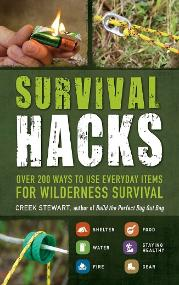 Survival hacks book by Creek Stewart