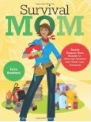 Lisa Bedford's Survival Mom is a new classic
