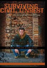 Prepper  instructional DVD: Surviving Civil Unrest