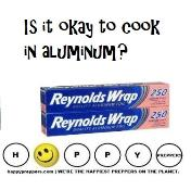Is it okay to cook in aluminum?