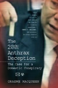 The 2001 Anthrax Deception