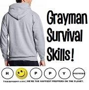 Grayman Survival Skills