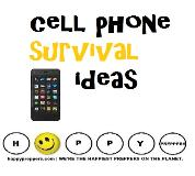 Cell phone survival ideas