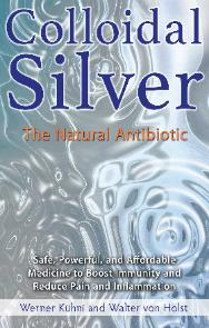Colloidal Siver the natural antibiotic