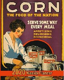 Corn was promoted as a staple of the Great Depression