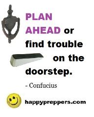 Plan ahead or Find Trouble at the Doorstep