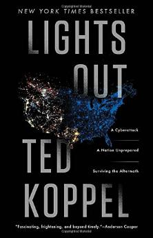 Ted Koppel's book: Lights Out