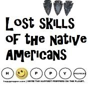 Lost skills of the native Americans