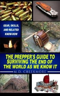 Prepper's Guide by M.D. Creekmore