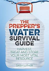 The Prepper's water survival guide